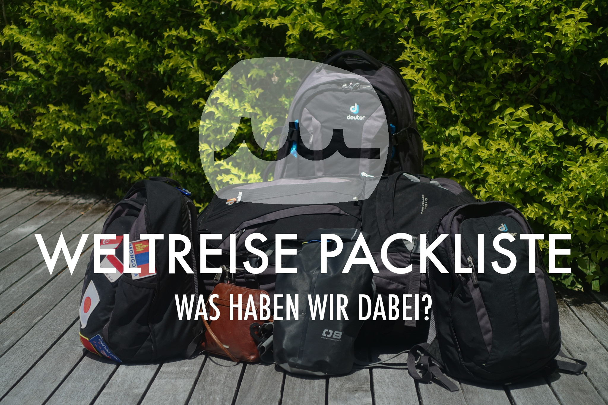 Unsere kommentierte Weltreise Packliste